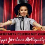 Zauberparty zum Kindergeburtstag